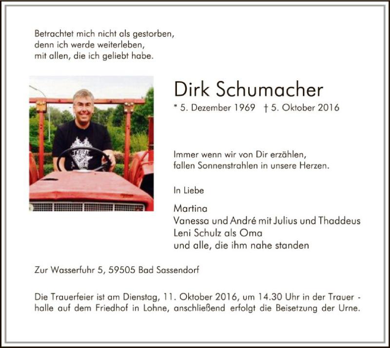 Dirk Schumacher († 05.10.2016)